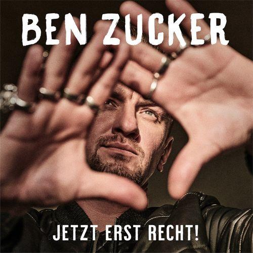 Ben Zucker - Jetzt erst recht! (2021)