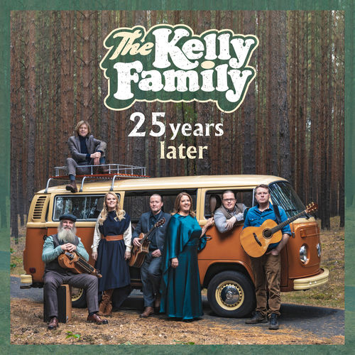 The Kelly Family - 25 Years Later (2019)