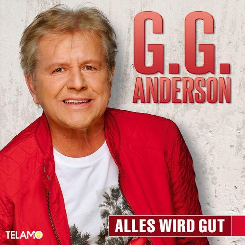G.G. Anderson - Alles Wird Gut (2019)