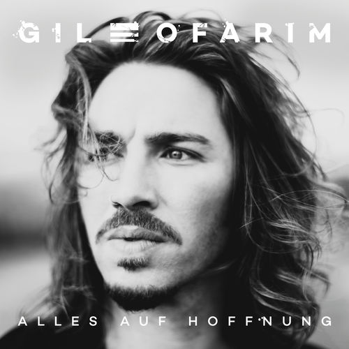 Gil Ofarim - Alles Auf Hoffnung (2020)