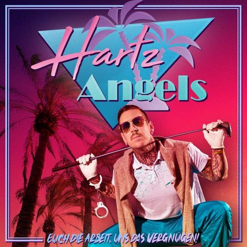 Hartz Angels - Euch die Arbeit, uns das Vergnügen! (2020)