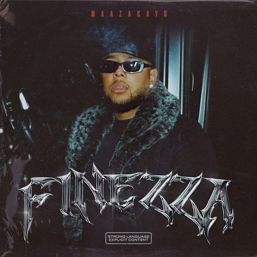 MaazaKayo - Finezza EP (2021)