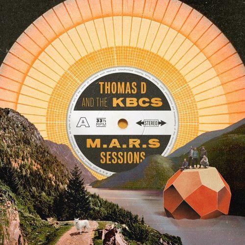 Thomas D & The KBCS - M.A.R.S Sessions (2021)