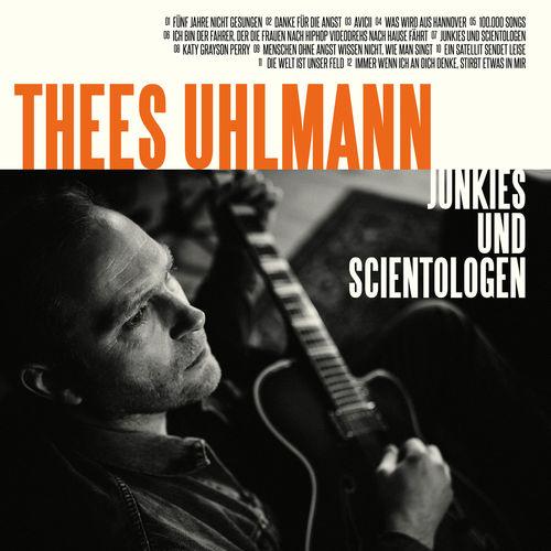 Thees Uhlmann - Junkies und Scientologen (2019)