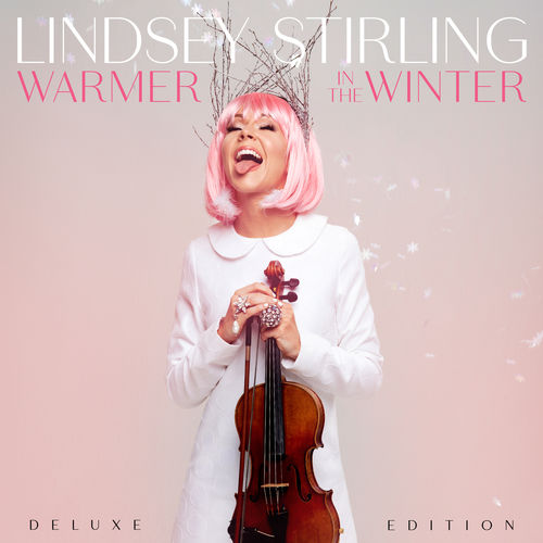 Lindsey Stirling - Warmer In The Winter (Deluxe Edition) (2018)
