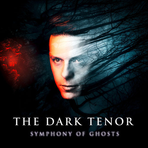 The Dark Tenor - Symphony Of Ghosts (Deluxe Edition) (2018)