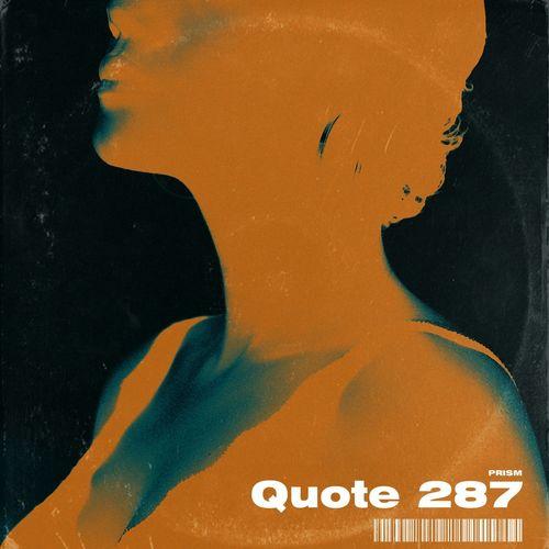 Prism - Quote/ 287 (2020)