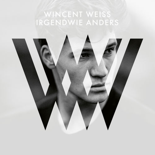 Wincent Weiss - Irgendwie Anders (Deluxe Edition) (2020)