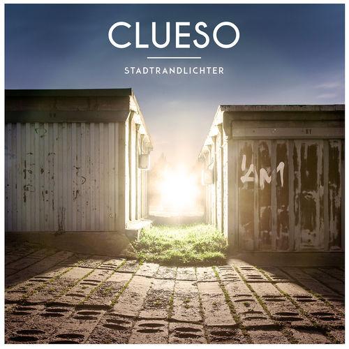 Clueso - Stadtrandlichter (2014)