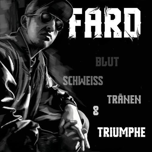 Fard - Blut, Schweiss, Tränen & Triumphe (Remastered 2020) (2020)