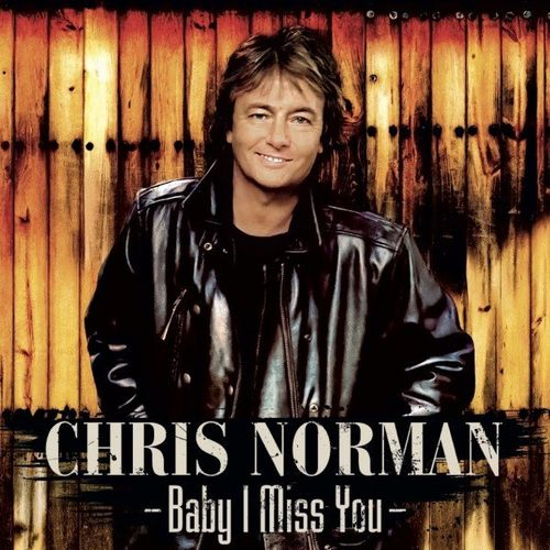 Chris Norman - Baby I Miss You (Remastered) (2021)