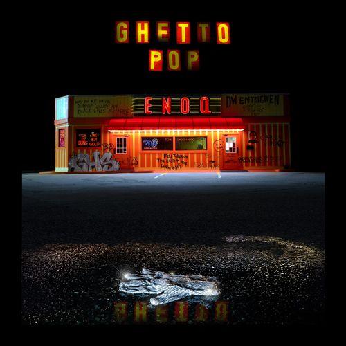 Enoq & Swoosh Hood - Ghettopop (2021)