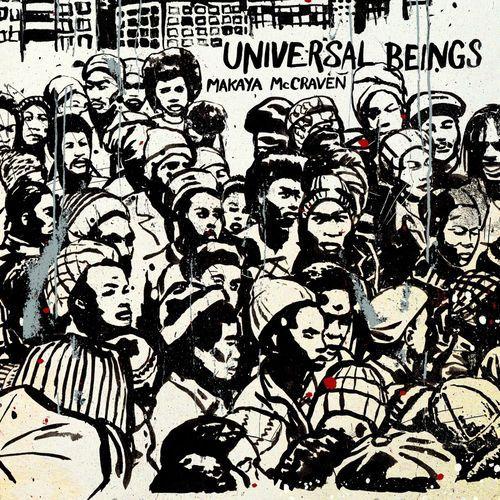 Makaya Mccraven - Universal Beings (2018)