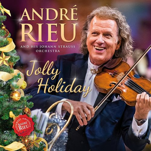 Andre Rieu & Johann Strauss Orchestra - Jolly Holiday (2020)