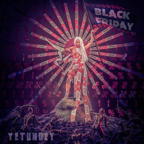 YETUNDEY - Black Friday (2021)