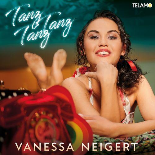Vanessa Neigert - Tanz, Tanz, Tanz (2021)