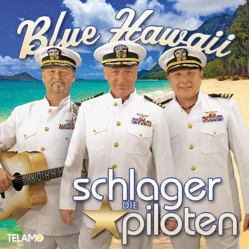 Die Schlagerpiloten - Blue Hawaii (2021)