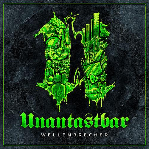 Unantastbar - Wellenbrecher (2020)