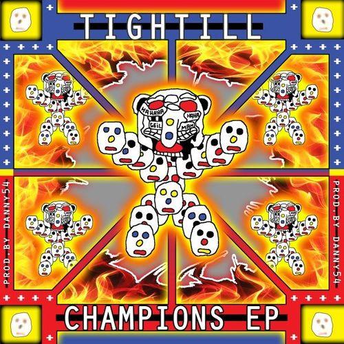 Tightill - Champions EP (2021)