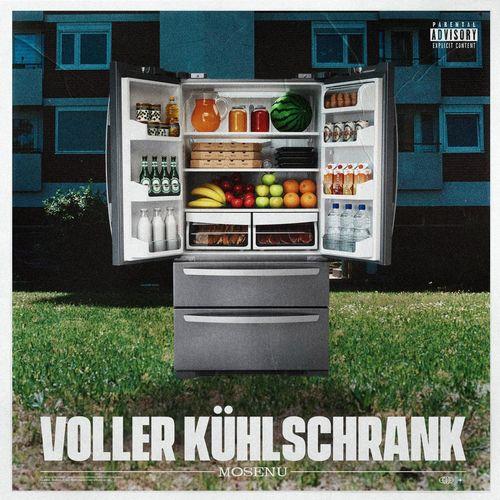 Mosenu - Voller Kühlschrank (2021)