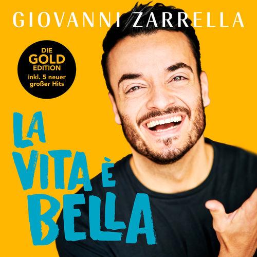 Giovanni Zarrella - La vita è bella (Gold-Edition) (2020)