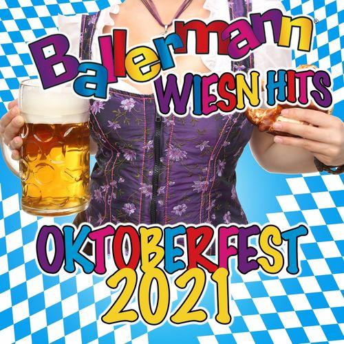 Ballermann Wiesn Hits - Oktoberfest 2021 (2021)