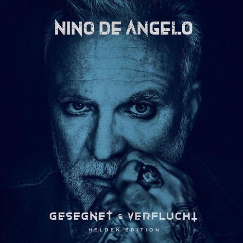Nino De Angelo - Gesegnet und Verflucht (Helden Edition) (2021)