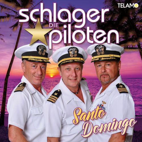 Die Schlagerpiloten - Santo Domingo (2020)
