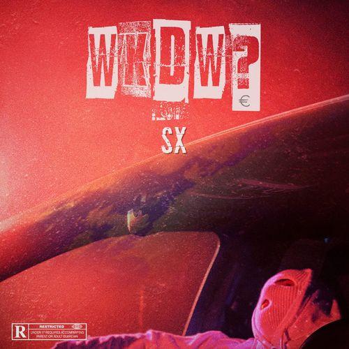 SX - WAS KOSTET DIE WELT EP (2020)