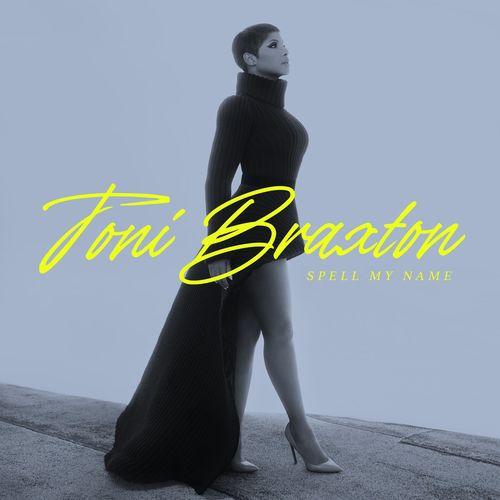 Toni Braxton - Spell My Name (2020)