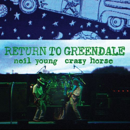 Neil Young & Crazy Horse - Return To Greendale (Live) (2020)