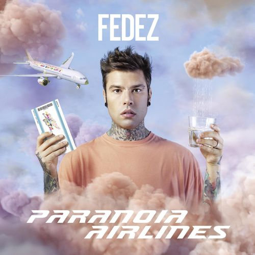 Fedez - Paranoia Airlines (2019)