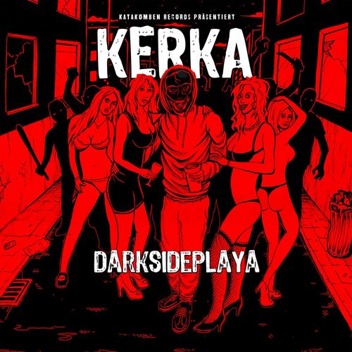 Kerka - Darksideplaya (2018)