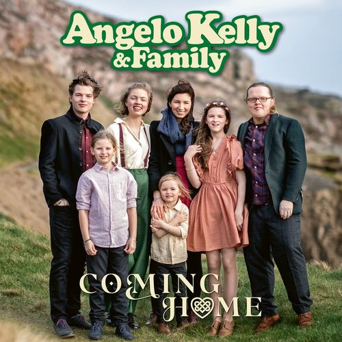 Angelo Kelly & Family - Coming Home (2020)