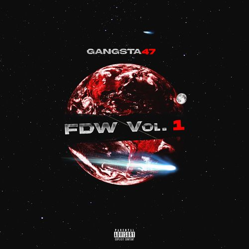 Gangsta47 - Fdw Vol. 1 (2020)