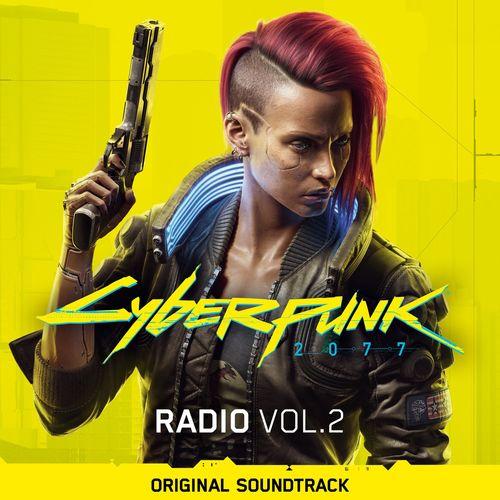 Cyberpunk 2077: Radio, Vol. 2 (Original Soundtrack) (2020)
