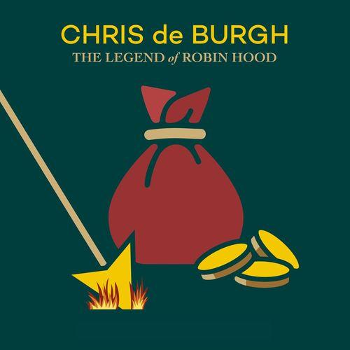 Chris de Burgh - The Legend of Robin Hood (2021)