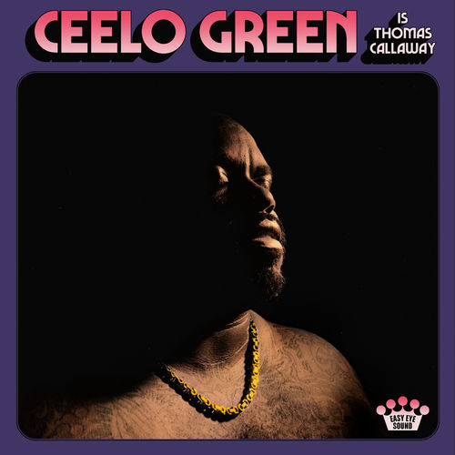 CeeLo Green - CeeLo Green Is Thomas Callaway (2020)