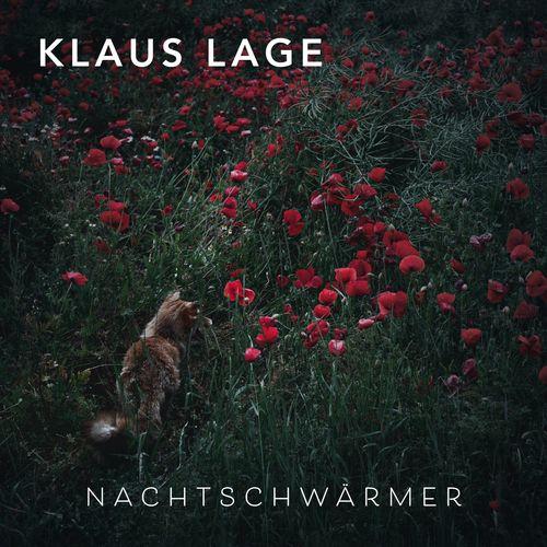 Klaus Lage - Nachtschwärmer (2021)