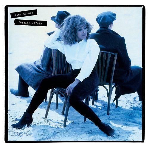 Tina Turner - Foreign Affair (2021 Remaster) (2021)