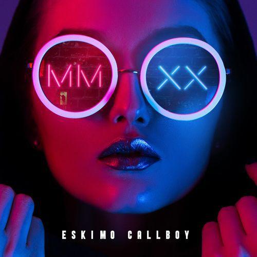 Eskimo Callboy - MMXX (2020)