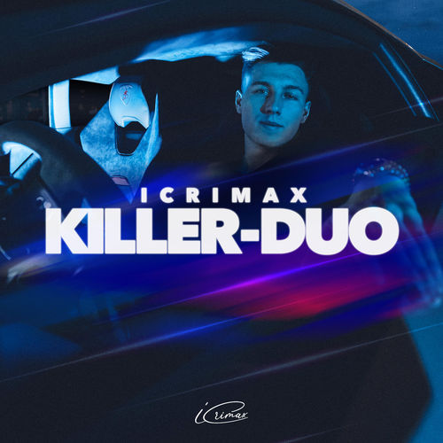 iCrimax - KILLER-DUO (EP) (2020)