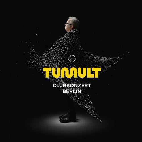 Herbert Grönemeyer - Tumult (Clubkonzert Berlin) (2019)