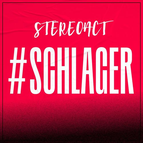 Stereoact - #Schlager (2021)