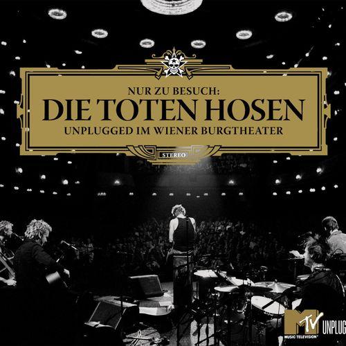 Die Toten Hosen - Nur zu Besuch: Unplugged im Wiener Burgtheater - Das komplette Konzert (2020)