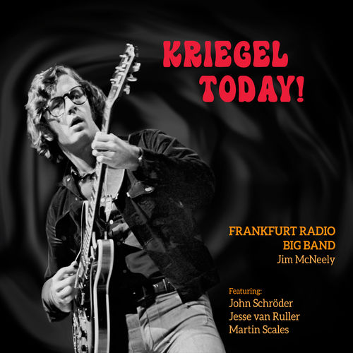 Frankfurt Radio Big Band - Kriegel Today! (2020)