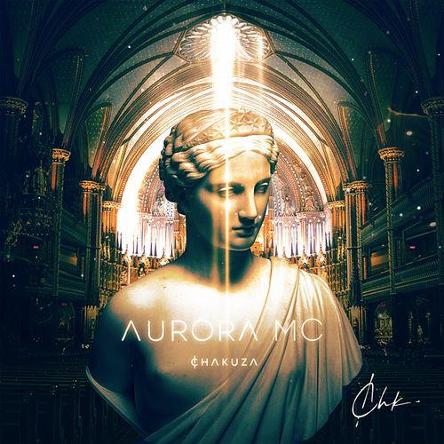 Chakuza - Aurora MC (2019)