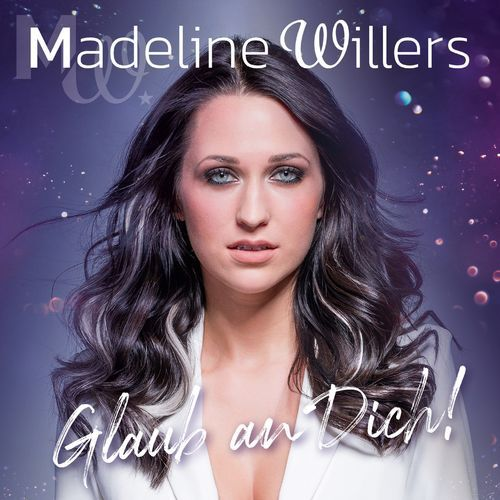 Madeline Willers - Glaub An Dich (2019)