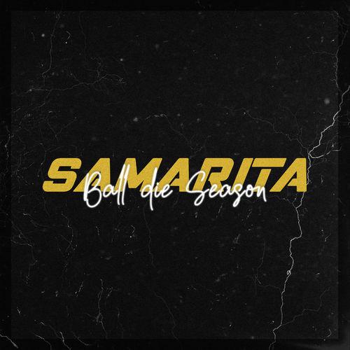 Samarita - Ball die Season (2020)