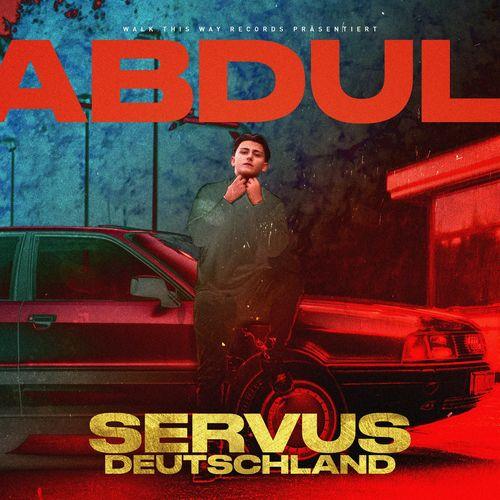 Abdul - Servus Deutschland (2020)
